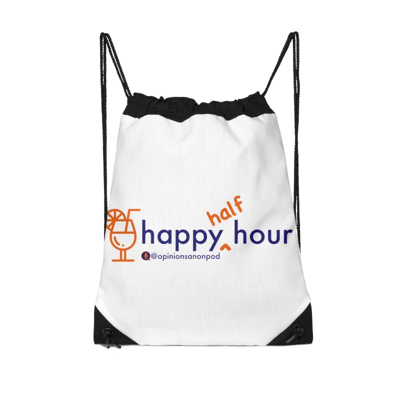 Happy Half Hour Accessories Drawstring Bag Bag by Opinions Anonymous