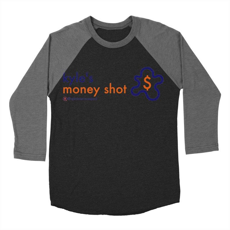 Kyle's Money Shot Women's Baseball Triblend Longsleeve T-Shirt by Opinions Anonymous