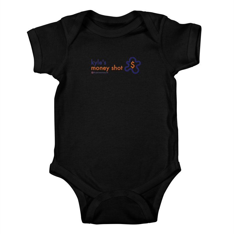 Kyle's Money Shot Kids Baby Bodysuit by Opinions Anonymous