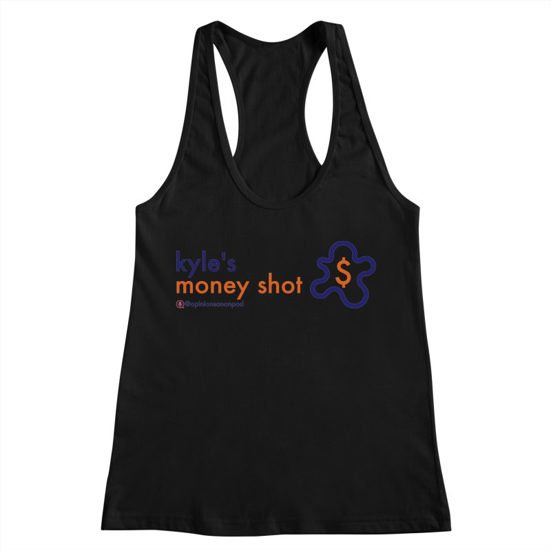 Kyle's Money Shot Women's Racerback Tank by Opinions Anonymous