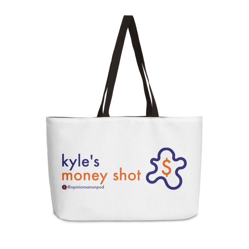 Kyle's Money Shot Accessories Weekender Bag Bag by Opinions Anonymous