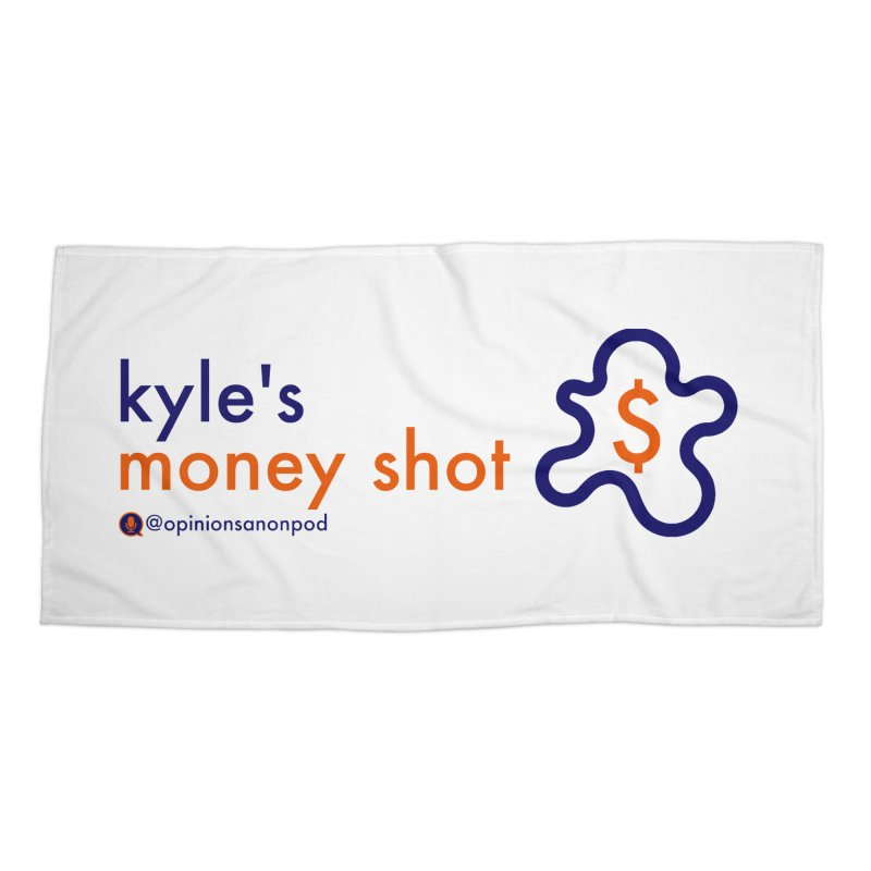 Kyle's Money Shot Accessories Beach Towel by Opinions Anonymous