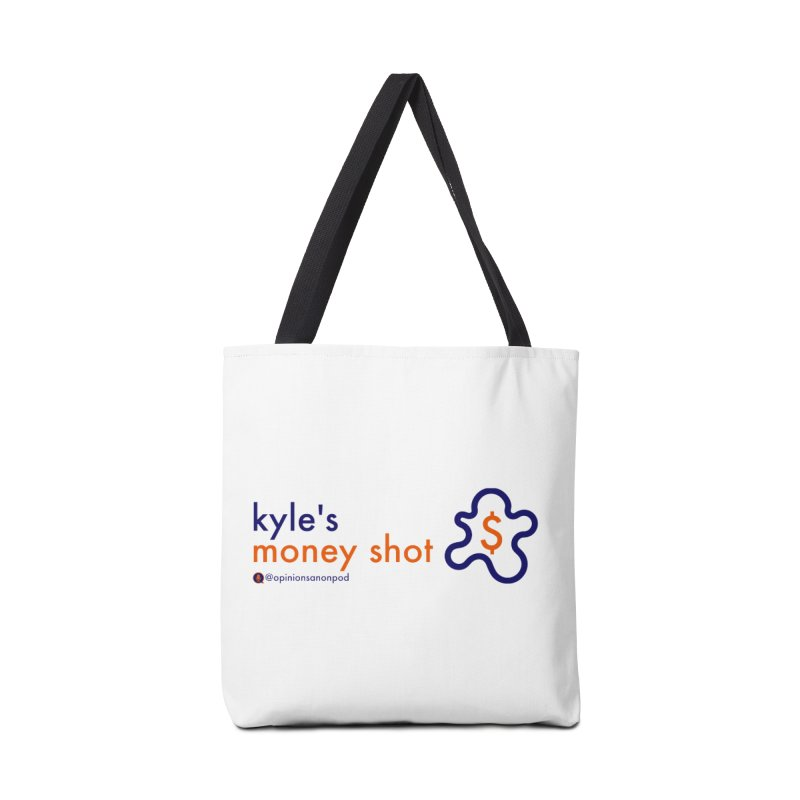 Kyle's Money Shot Accessories Tote Bag Bag by Opinions Anonymous