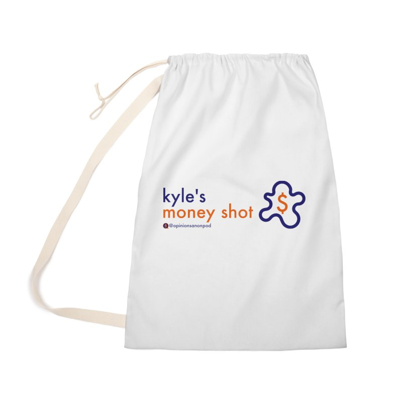 Kyle's Money Shot Accessories Laundry Bag Bag by Opinions Anonymous