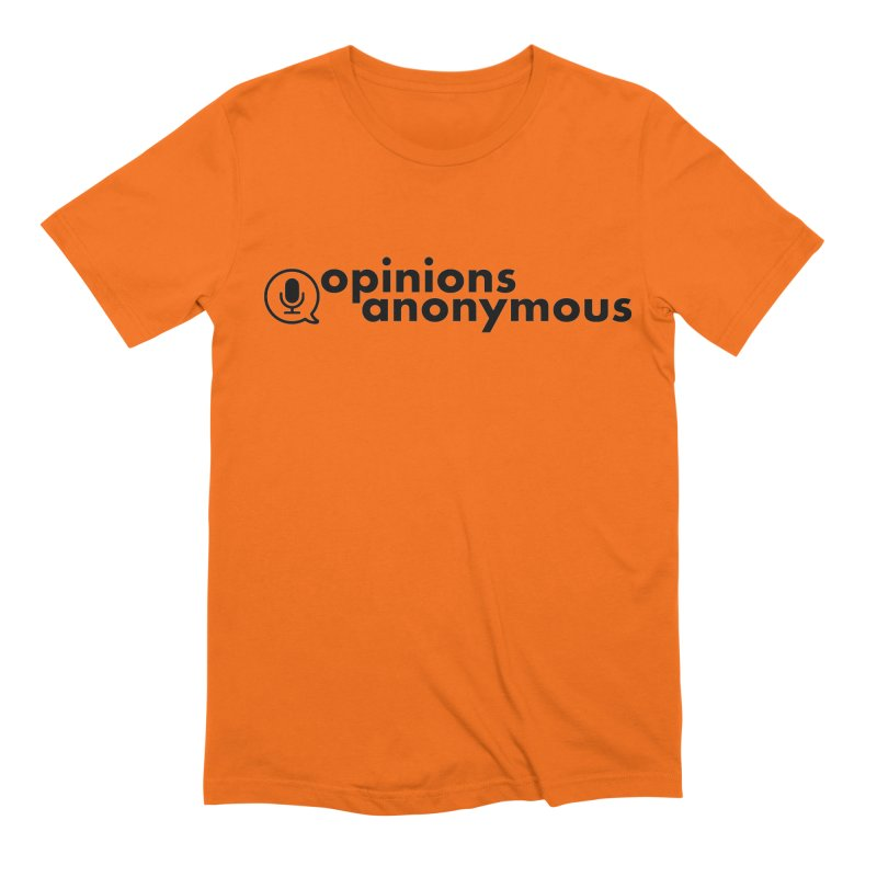 Opinions Anonymous (Black Logo) Men's Extra Soft T-Shirt by Opinions Anonymous