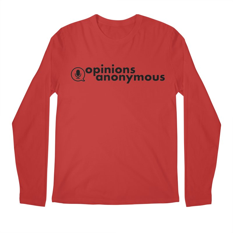 Opinions Anonymous (Black Logo) Men's Regular Longsleeve T-Shirt by Opinions Anonymous