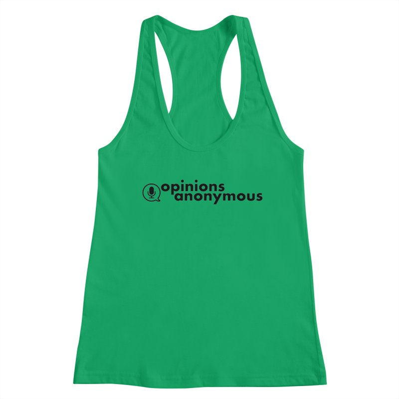 Opinions Anonymous (Black Logo) Women's Racerback Tank by Opinions Anonymous