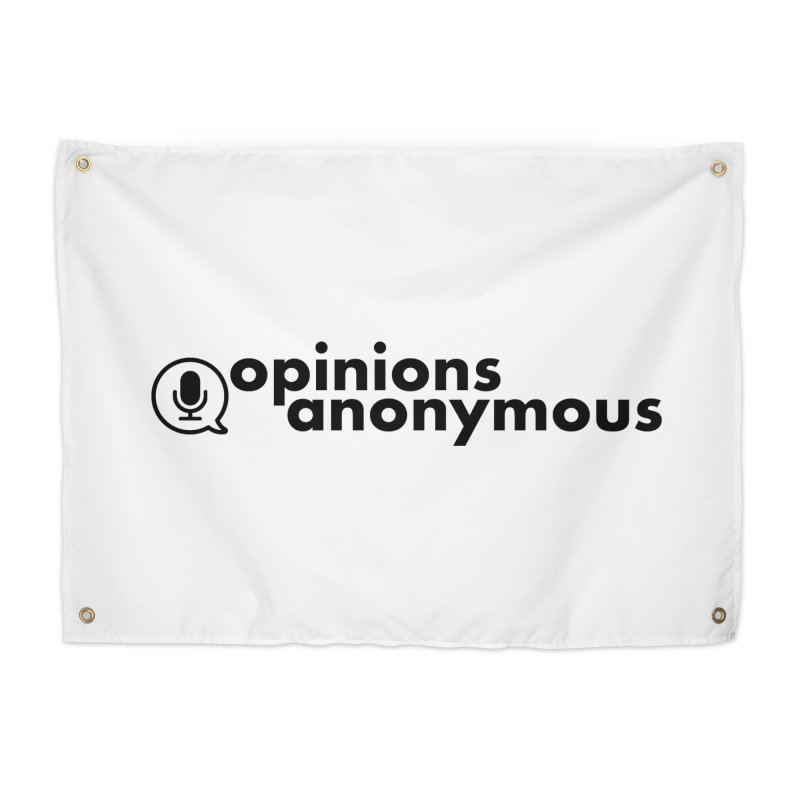 Opinions Anonymous (Black Logo) Home Tapestry by Opinions Anonymous