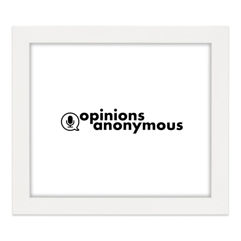 Opinions Anonymous (Black Logo) Home Framed Fine Art Print by Opinions Anonymous