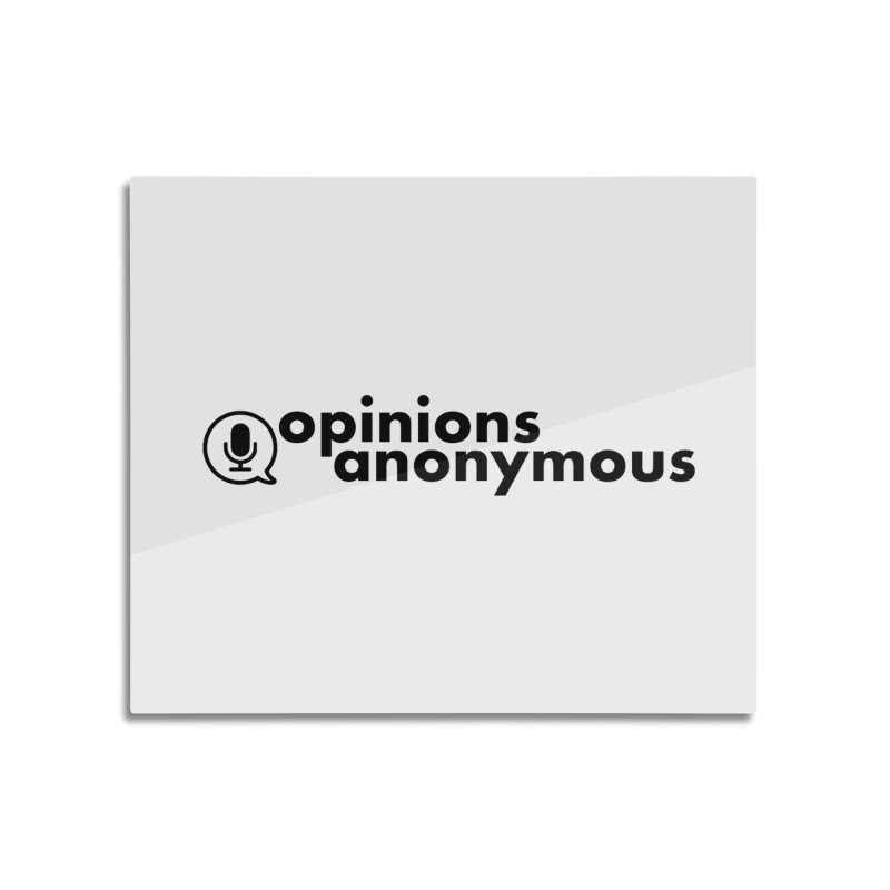 Home None by Opinions Anonymous