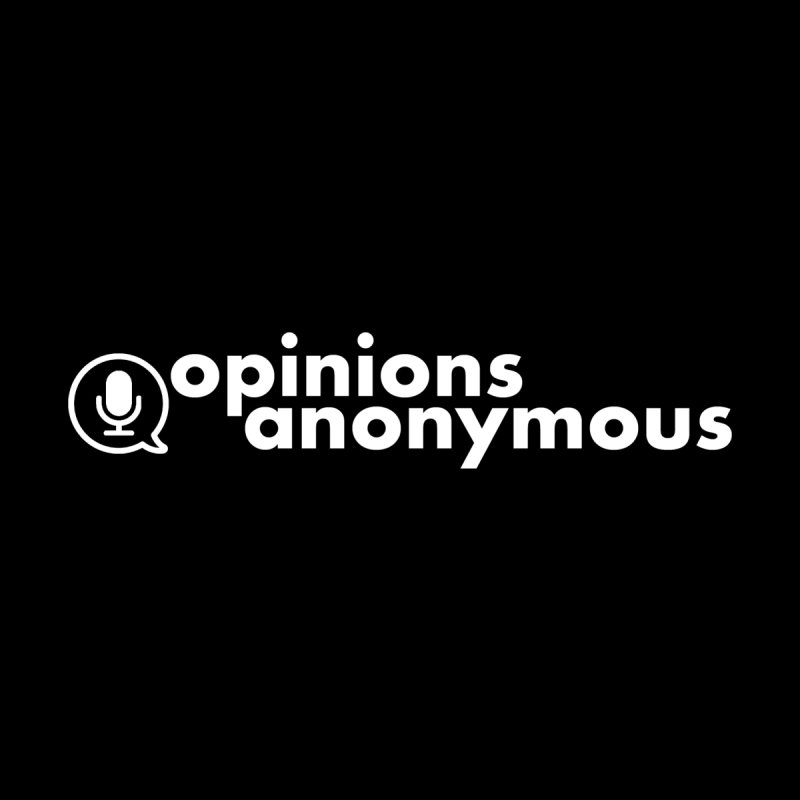 Opinions Anonymous (White Logo) Women's T-Shirt by Opinions Anonymous