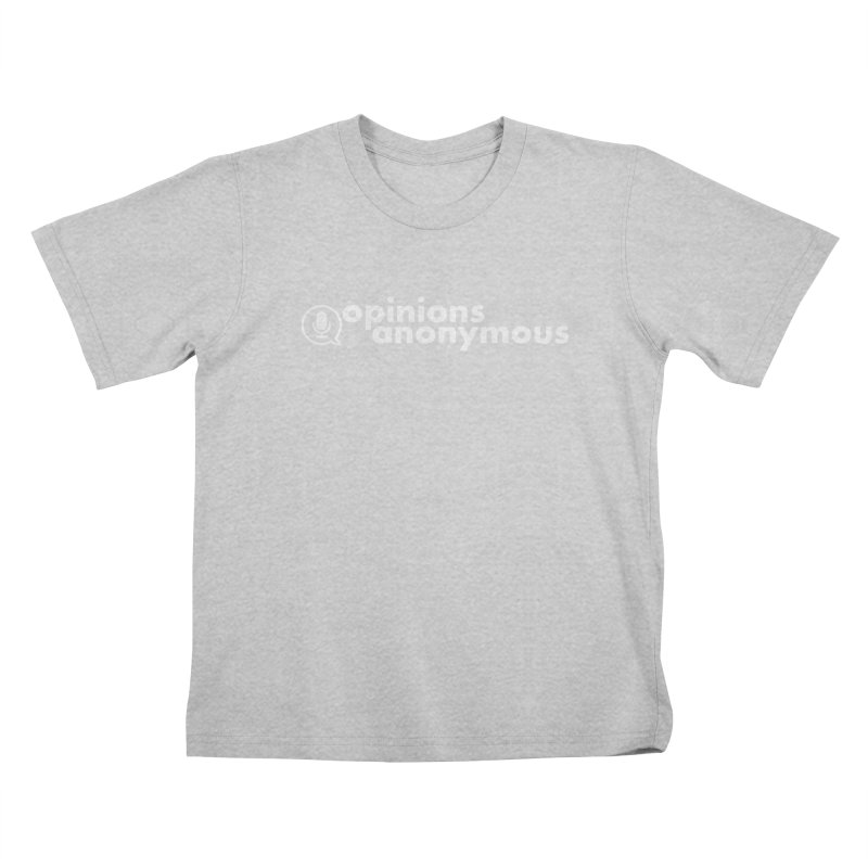 Opinions Anonymous (White Logo) Kids T-Shirt by Opinions Anonymous