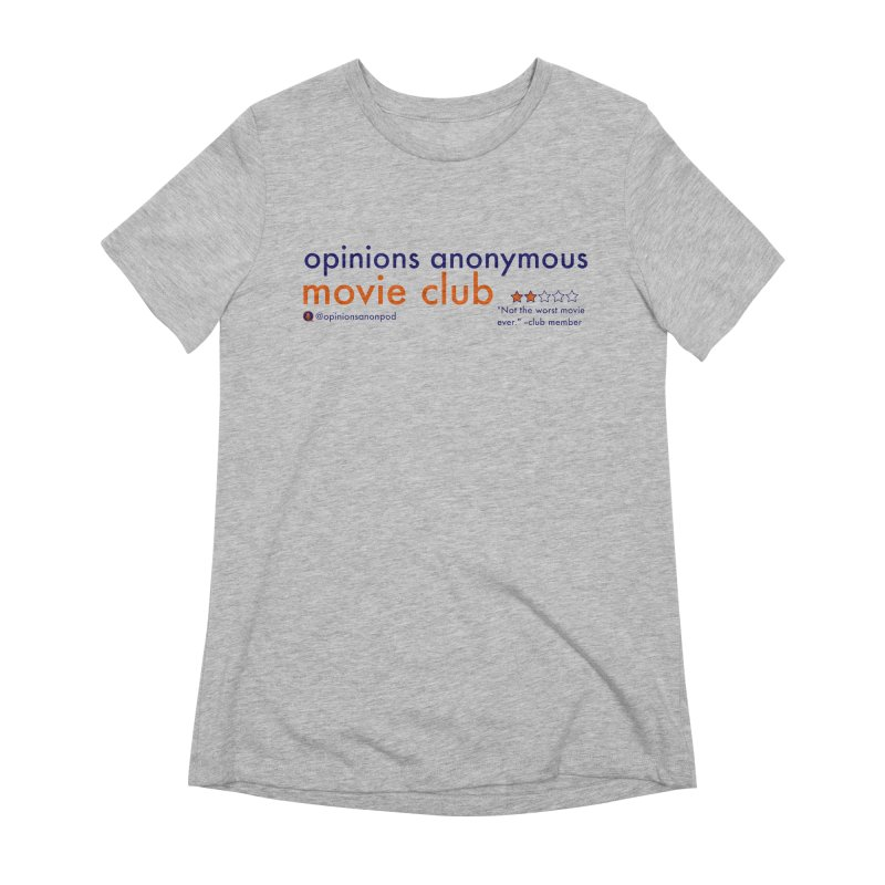 Movie Club Women's Extra Soft T-Shirt by Opinions Anonymous