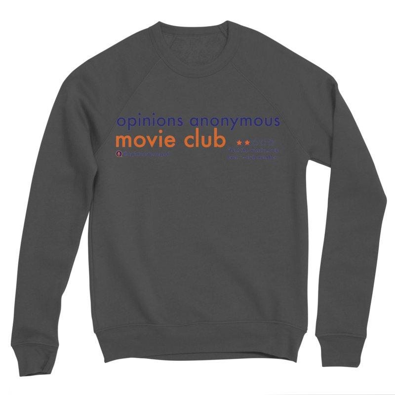 Movie Club Women's Sponge Fleece Sweatshirt by Opinions Anonymous