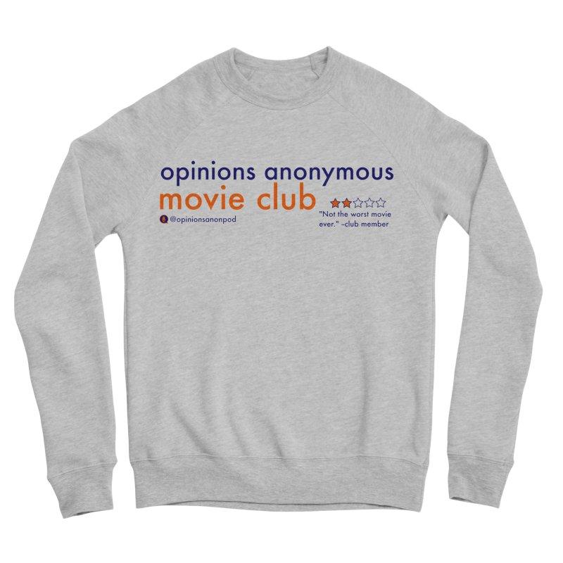 Movie Club Men's Sponge Fleece Sweatshirt by Opinions Anonymous