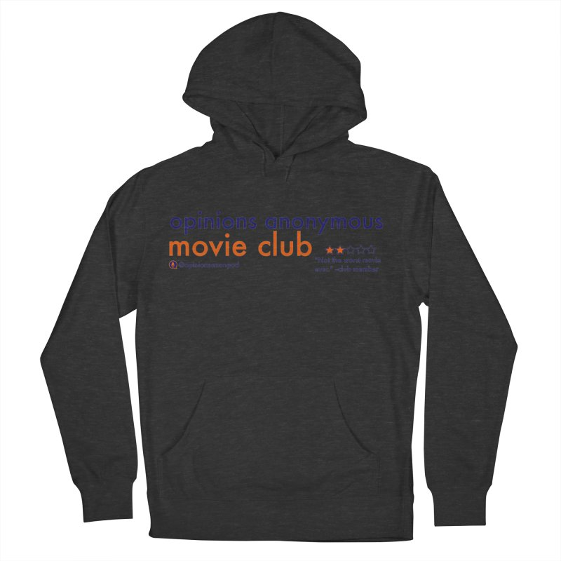 Movie Club Women's French Terry Pullover Hoody by Opinions Anonymous