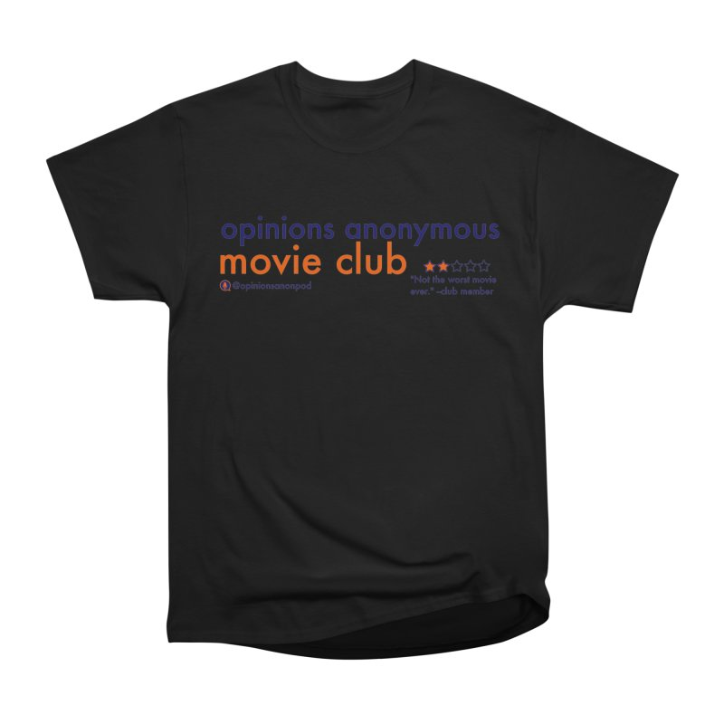 Movie Club Men's Heavyweight T-Shirt by Opinions Anonymous
