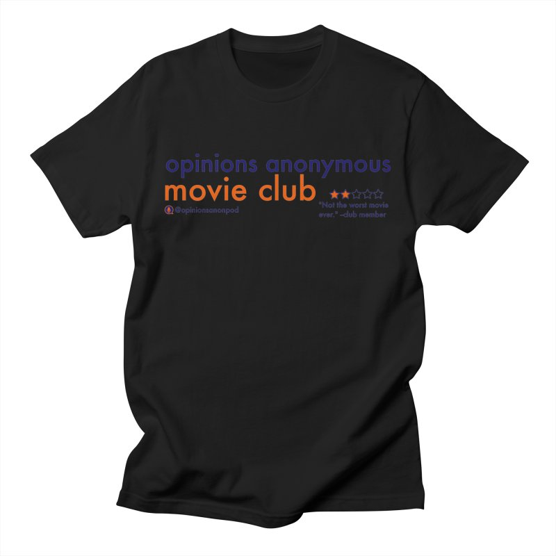Movie Club Women's Regular Unisex T-Shirt by Opinions Anonymous