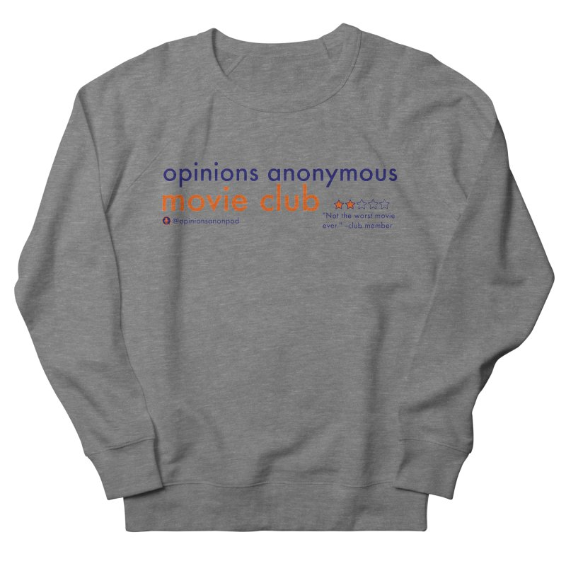 Movie Club Women's French Terry Sweatshirt by Opinions Anonymous