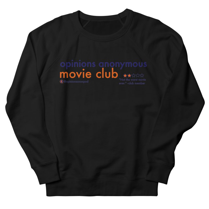 Movie Club Men's French Terry Sweatshirt by Opinions Anonymous