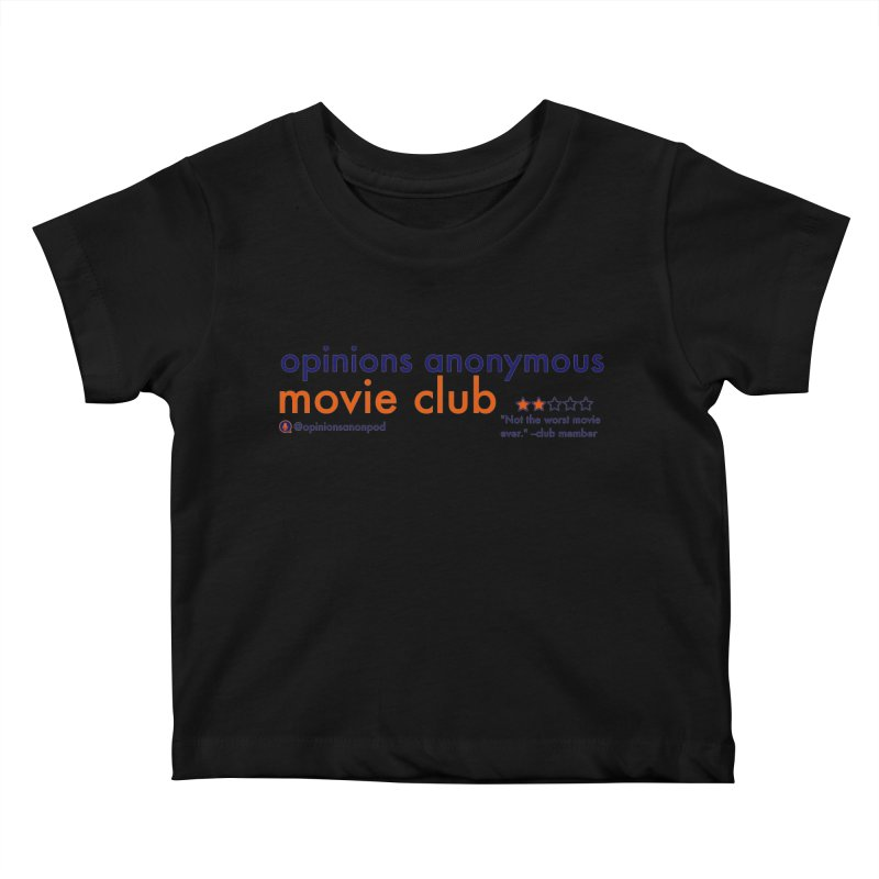 Movie Club Kids Baby T-Shirt by Opinions Anonymous