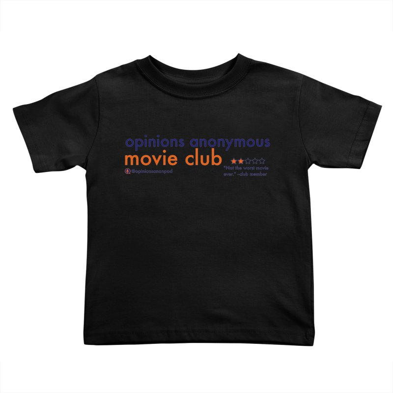 Movie Club Kids Toddler T-Shirt by Opinions Anonymous