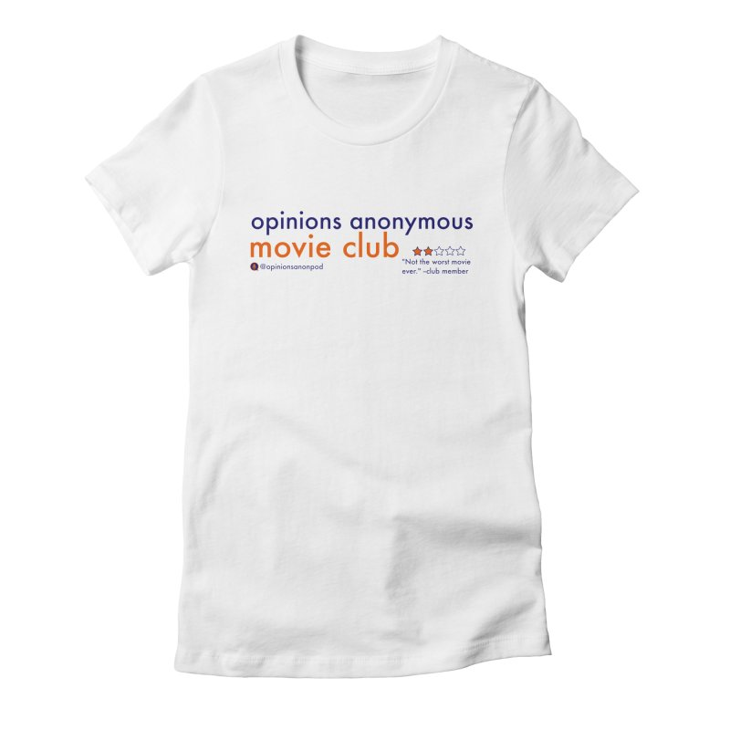 Movie Club Women's Fitted T-Shirt by Opinions Anonymous