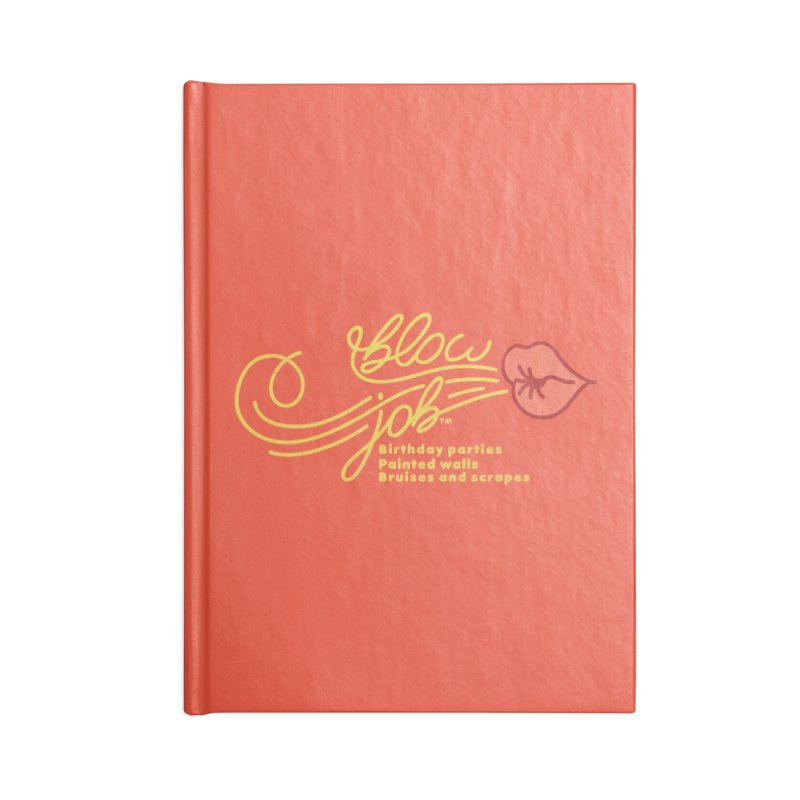 Blow Job Accessories Lined Journal Notebook by Opippi