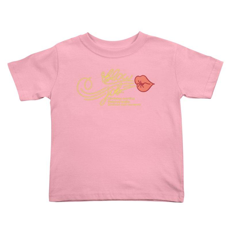 Blow Job Kids Toddler T-Shirt by Opippi