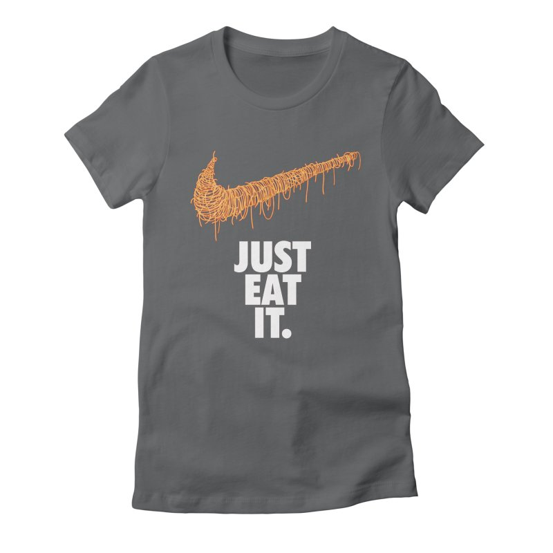 Just Eat It_Spaguetti Women's Fitted T-Shirt by Opippi