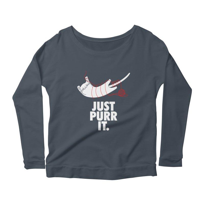 Just Purr It Women's Scoop Neck Longsleeve T-Shirt by Opippi