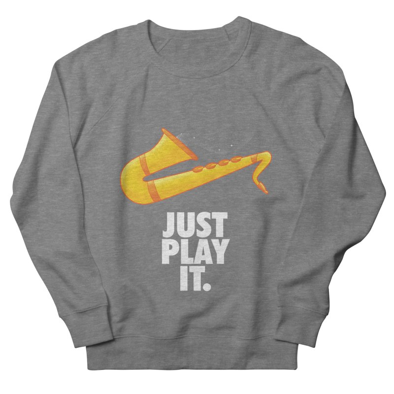Just Play It Men's French Terry Sweatshirt by Opippi