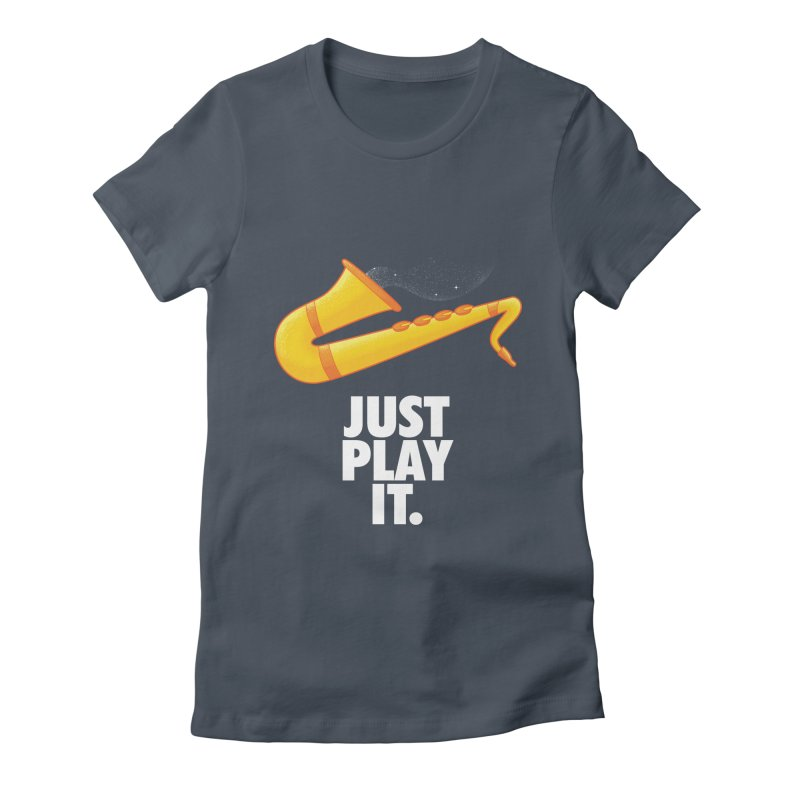 Just Play It Women's T-Shirt by Opippi