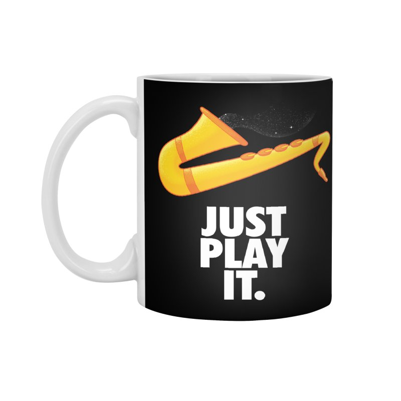 Just Play It Accessories Mug by Opippi