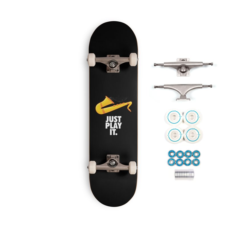 Just Play It Accessories Skateboard by Opippi