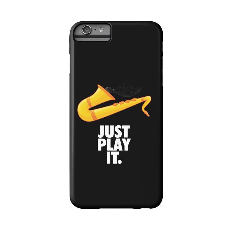 Just Play It Accessories Phone Case by Opippi