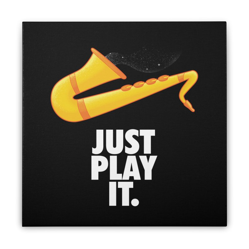 Just Play It Home Stretched Canvas by Opippi
