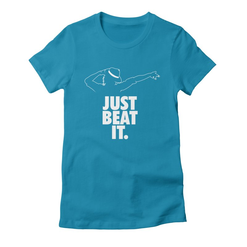 Just Beat it Women's Fitted T-Shirt by Opippi