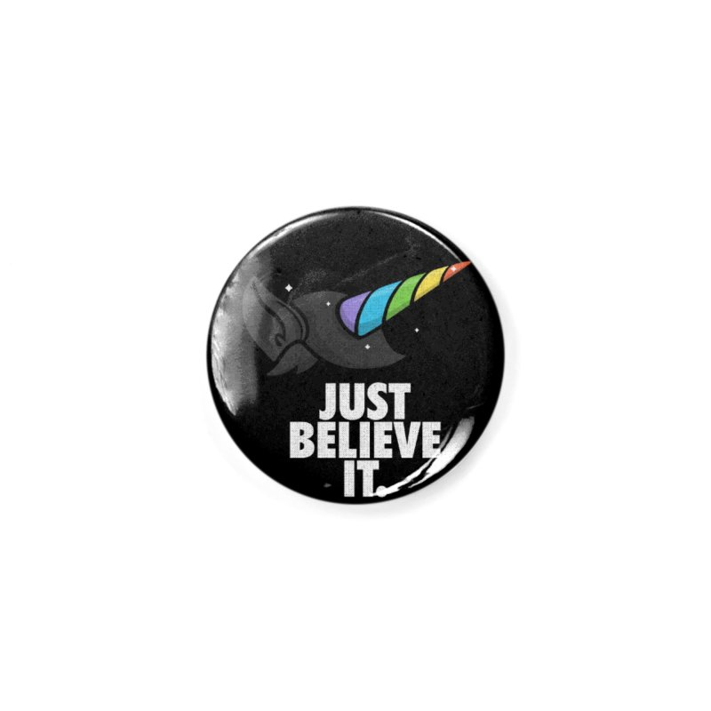 Just Believe it Accessories Button by Opippi
