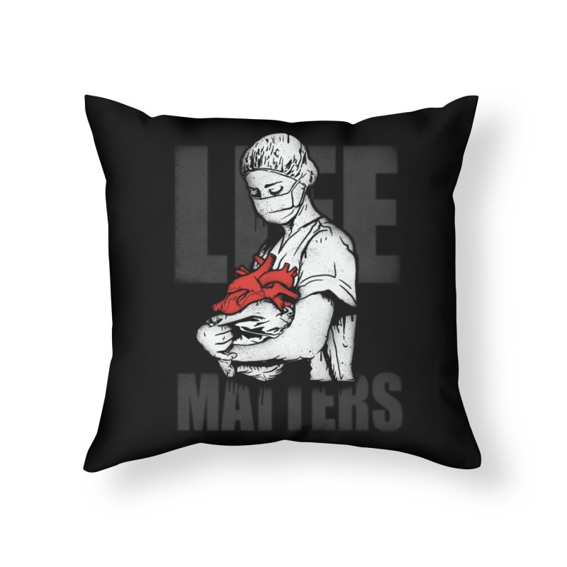 Life Matters Home Throw Pillow by Opippi