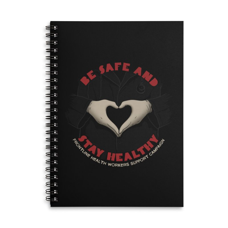 Be safe and stay healthy Accessories Lined Spiral Notebook by Opippi