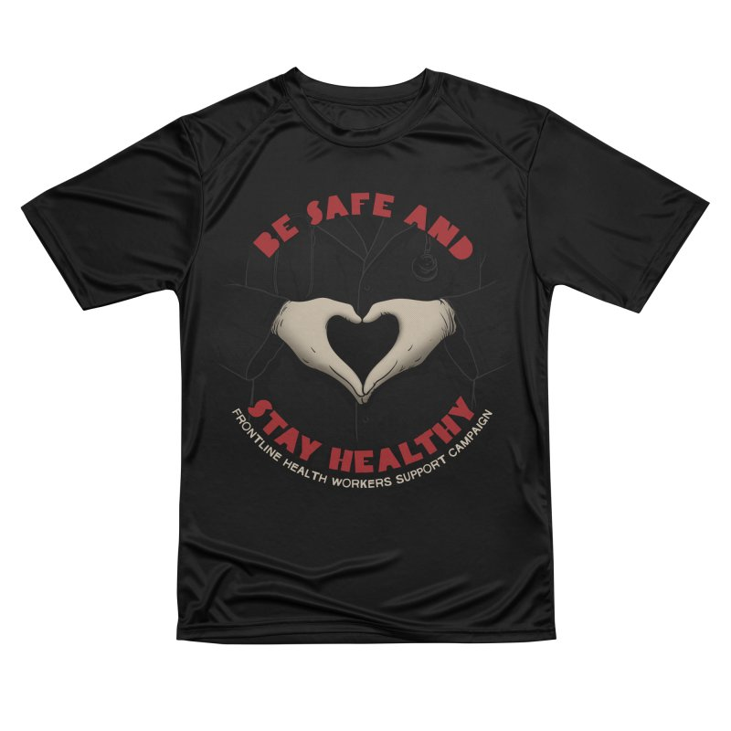 Be safe and stay healthy Men's Performance T-Shirt by Opippi