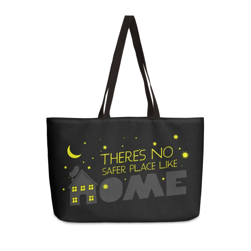 There's no safe place like HOME Accessories Weekender Bag Bag by Opippi