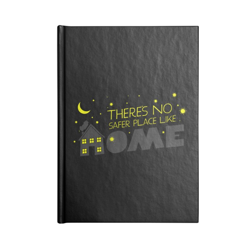 There's no safe place like HOME Accessories Notebook by Opippi