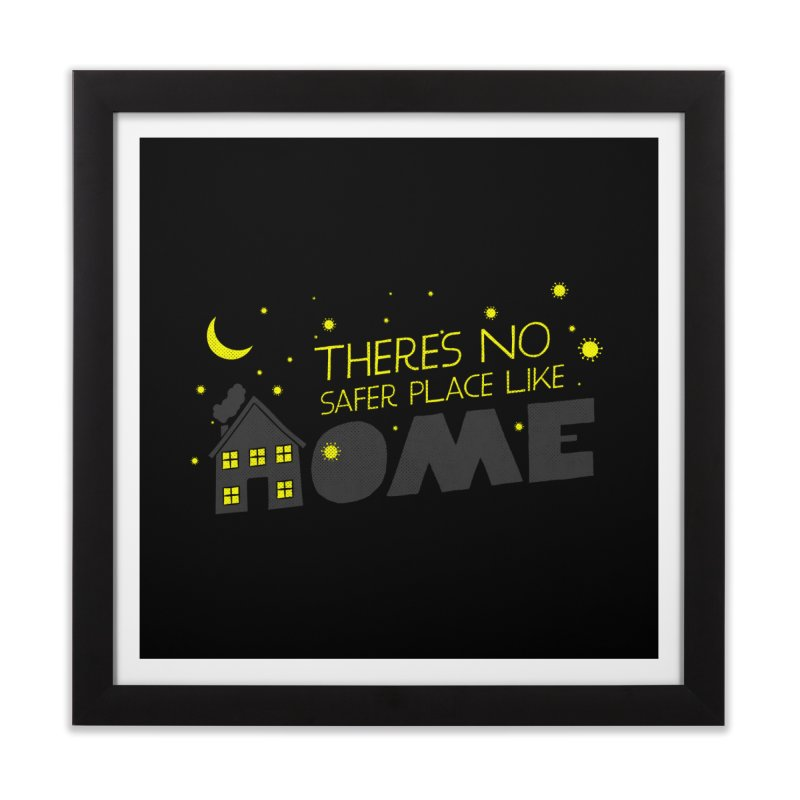 There's no safe place like HOME Home Framed Fine Art Print by Opippi