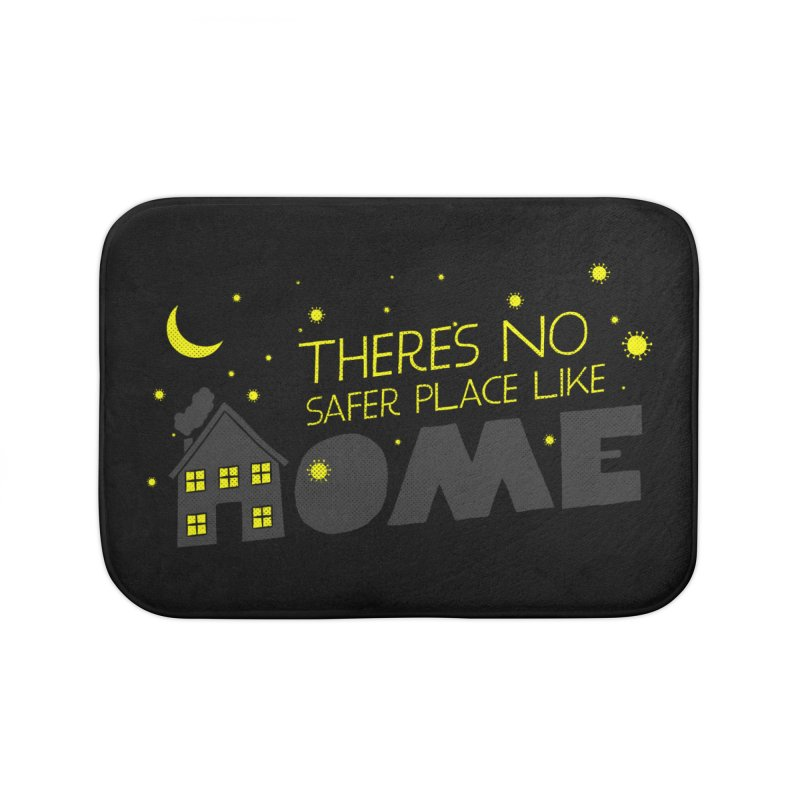 There's no safe place like HOME Home Bath Mat by Opippi