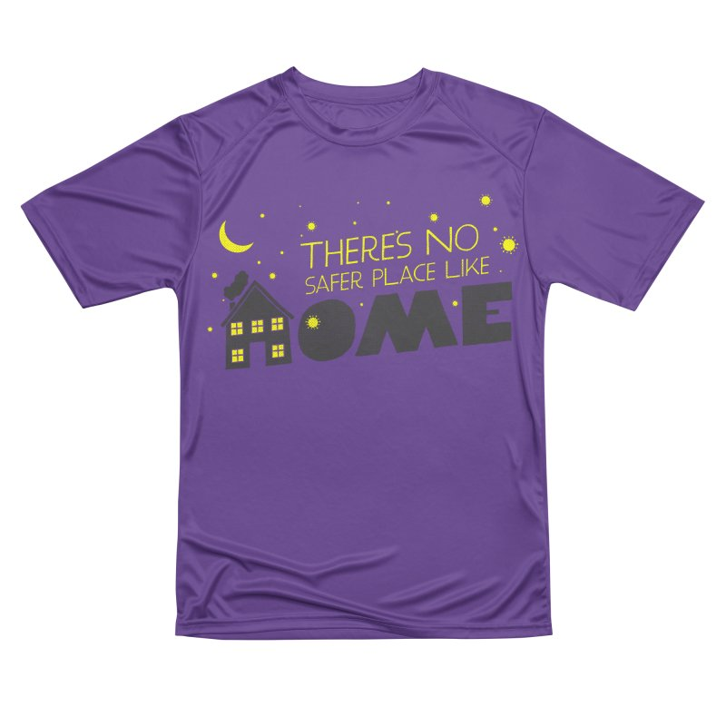 There's no safe place like HOME Women's Performance Unisex T-Shirt by Opippi