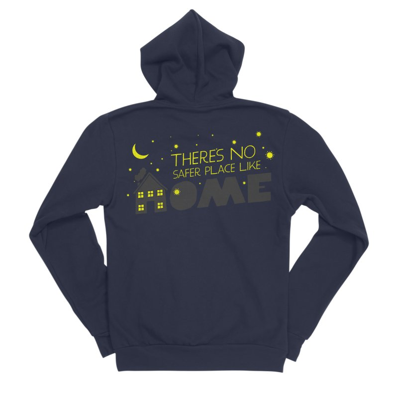 There's no safe place like HOME Women's Sponge Fleece Zip-Up Hoody by Opippi