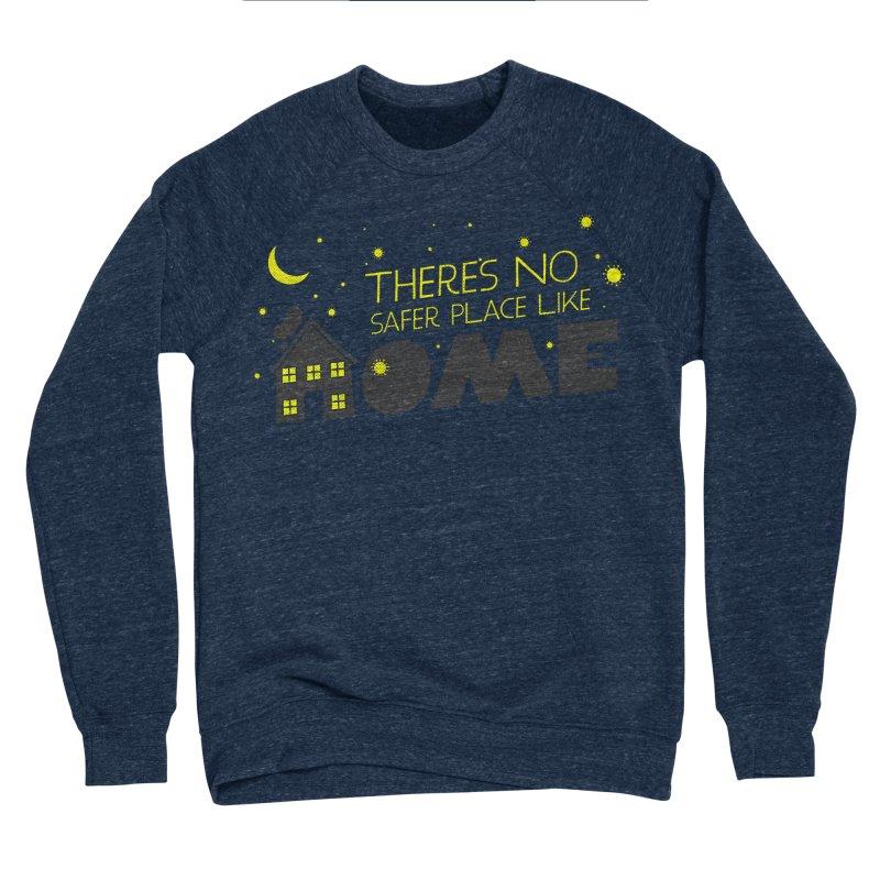 There's no safe place like HOME Men's Sponge Fleece Sweatshirt by Opippi