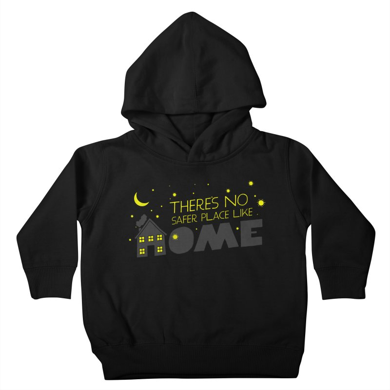 There's no safe place like HOME Kids Toddler Pullover Hoody by Opippi